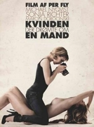 The Woman That Dreamed About A Man  (Kvinden der drømte om en mand )