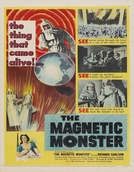The Magnetic Monster (The Magnetic Monster)