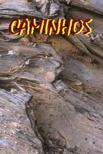 Caminhos - Poster / Capa / Cartaz - Oficial 1