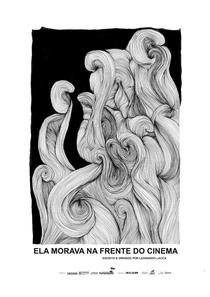 Ela Morava na Frente do Cinema - Poster / Capa / Cartaz - Oficial 1