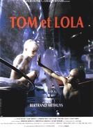 Tom E Lola (Tom et Lola)
