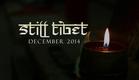 Still Tibet - Official Trailer