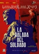 A Balada do Soldado  (Ballada o Soldate )