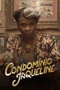 Condomínio Jaqueline - Poster / Capa / Cartaz - Oficial 1