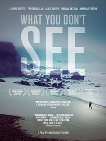 What You Don't See - Poster / Capa / Cartaz - Oficial 1