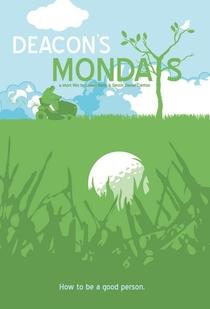 Deacon's Mondays - Poster / Capa / Cartaz - Oficial 1