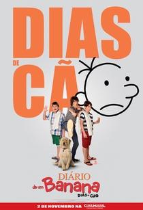 Diário de um Banana 3: Dias de Cão - Poster / Capa / Cartaz - Oficial 2