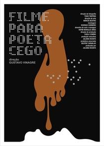 Filme para Poeta Cego - Poster / Capa / Cartaz - Oficial 1