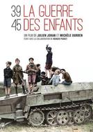 A Guerra das Crianças (39-45: La Guerre des Enfants)