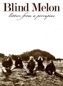 Blind Melon's Letters From a Porcupine - Poster / Capa / Cartaz - Oficial 1