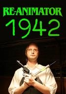 Re-Animator: 1942 (Re-Animator: 1942)