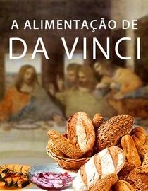 A Alimentação de Da Vinci - Poster / Capa / Cartaz - Oficial 1