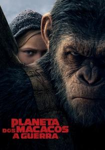 Planeta dos Macacos: A Guerra - Poster / Capa / Cartaz - Oficial 3