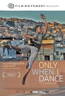 Só Quando eu Danço - Poster / Capa / Cartaz - Oficial 1
