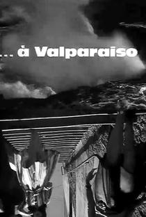 ...A Valparaíso - Poster / Capa / Cartaz - Oficial 2