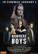 Garotos de Lugar Nenhum: O Livro das Sombras (Nowhere Boys: The Book of Shadows)