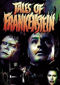 Tales of Frankenstein - Poster / Capa / Cartaz - Oficial 1