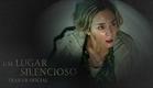 Um Lugar Silencioso | Trailer #1 | Paramount Pictures Brasil