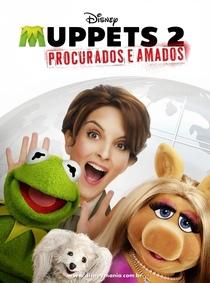 Muppets 2: Procurados e Amados - Poster / Capa / Cartaz - Oficial 5