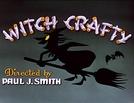 A Vassoura da Bruxa (Witch Crafty)