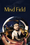 Mind Field (1ª Temporada) (Mind Field (Season 1))