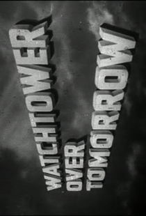 Watchtower Over Tomorrow - Poster / Capa / Cartaz - Oficial 1