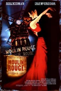 Moulin Rouge: Amor em Vermelho - Poster / Capa / Cartaz - Oficial 2
