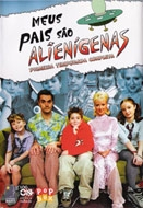 Meus Pais São Alienígenas (1ª temporada) (My Parents Are Aliens)