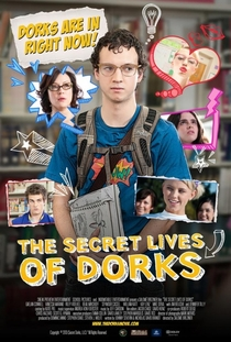 The Secret Lives of Dorks - Poster / Capa / Cartaz - Oficial 1