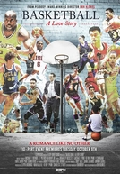 Basketball: A Love Story (Basketball: A Love Story)