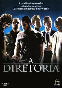 A Diretoria - Poster / Capa / Cartaz - Oficial 1