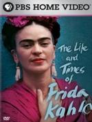 A Vida e a Obra de Frida Kahlo (The Life and Times of Frida Kahlo)