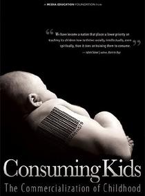 Crianças do Consumo – A Comercialização da Infância - Poster / Capa / Cartaz - Oficial 1