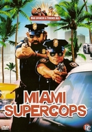 Os Dois Super-Tiras em Miami (Miami Supercops)