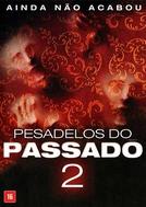 Pesadelos do Passado 2 (The Pact II)