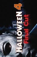 Halloween 4: Final Cut (Halloween 4: Final Cut)