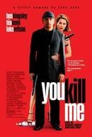 Um matador em Apuros (You Kill Me)