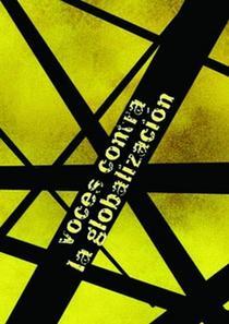 Vozes Contra a Globalização 3 - O Mundo de Hoje - Poster / Capa / Cartaz - Oficial 1