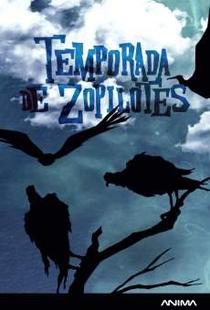 Temporada de Zopilotes  - Poster / Capa / Cartaz - Oficial 1