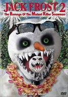 Jack Frost II (Jack Frost 2: Revenge of the Mutant Killer Snowman)