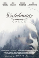 The Watchman's Canoe (The Watchman's Canoe)