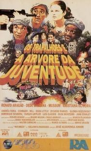 Os Trapalhões e a Árvore da Juventude - Poster / Capa / Cartaz - Oficial 1