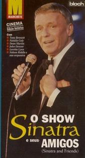 O Show - Sinatra e Seus Amigos - Poster / Capa / Cartaz - Oficial 2