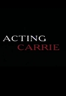 Acting Carrie (Acting Carrie)