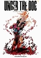 Under The Dog (Under The Dog (アンダー・ザ・ドッグ Andā za Doggu ))