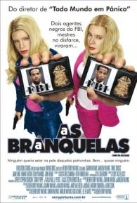 As Branquelas - Poster / Capa / Cartaz - Oficial 2