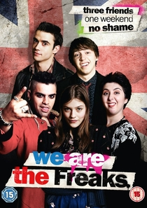 We Are the Freaks - Poster / Capa / Cartaz - Oficial 1
