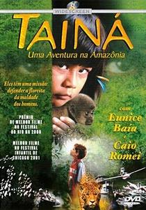 Tainá - Uma Aventura na Amazônia - Poster / Capa / Cartaz - Oficial 1