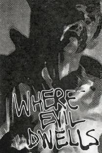 Where Evil Dwells - Poster / Capa / Cartaz - Oficial 1