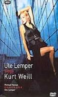 Ute Lemper - Sings Kurt Weill (Ute Lemper chante Kurt Weill)